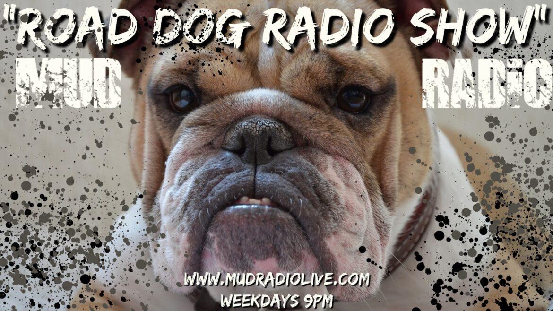 ROAD DOG RADIO SHOW